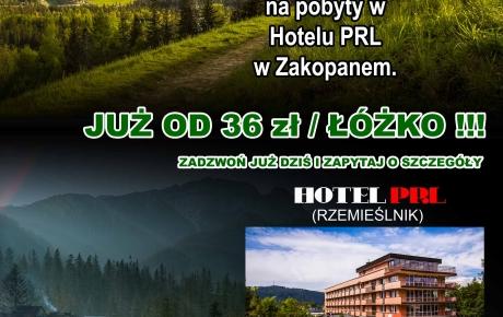 HOTEL PRL W ZAKOPANYM - OFERTA DLA RZEMIEŚLNIKÓW